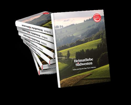 Heimatliebe Südwesten - Das Buch mit meinen Bildern zu unserer Heimat