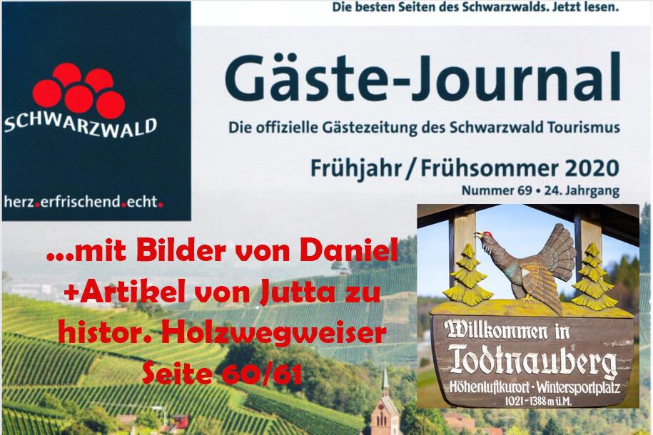 Veröffentlichung Bilder zum Artikel von Jutta über Holzwegweiser im Gästejournal vom Schwarzwald Tourismus in 3-2020
